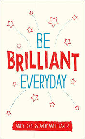 be brilliant everyday